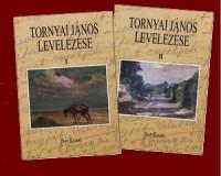 Tornyai János levelezése két kötetben