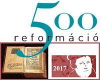 A reformáció 500 éve - Programok az emlékévben
